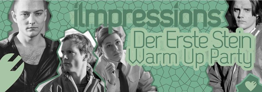 Der Erste Stein – Warm Up Party am 27.05